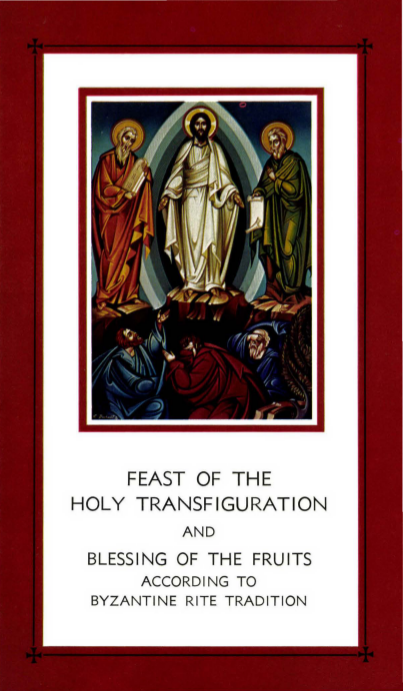 Feast Of The Holy Transfiguration And Blessing Of The Fruits