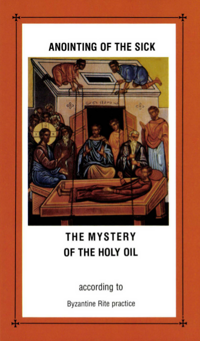 Anointing of the Sick: The Mystery of the Holy Oil according