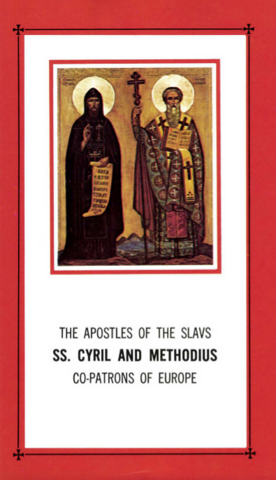 THE APOSTLES OF THE SLAVS SS  CYRIL AND METHODIUS CO-PATRONS OF